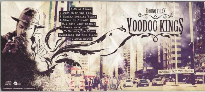 BRUNO FELIX & VOODOO KINGS - Nothing but the blues